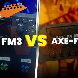 Fractal Audio Fm3 vs Axe Fx3