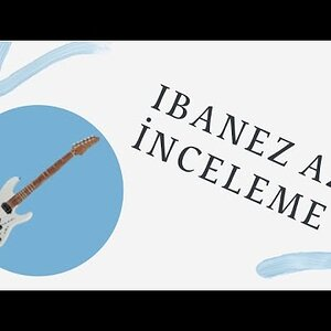 IBANEZ AZ 2402L (PRESTIGE) İNCELEME